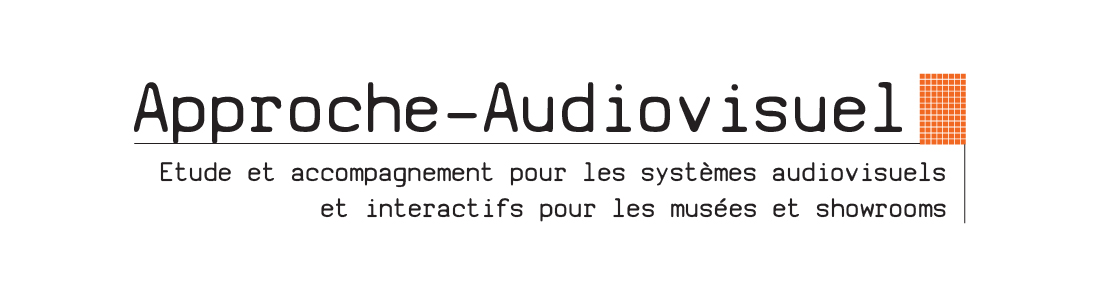 Approche-Audiovisuel Bureau d'étude audiovisuel et multimédia